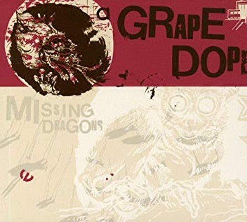 A Grape Dope Missing Dragons.jpg