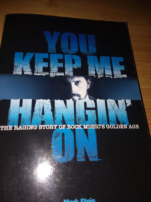 Mark Stein, You Keep Me Hangin' On Autographed Copy