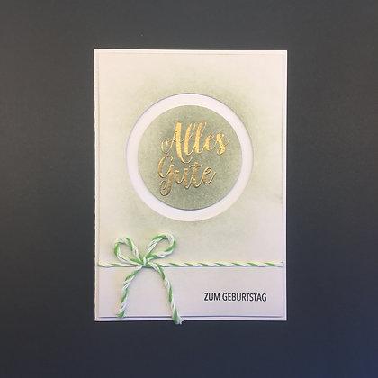 """DIY Geburtstags-Karte A6 """"Alles Gute zum Geburtstag"""" Grün"""