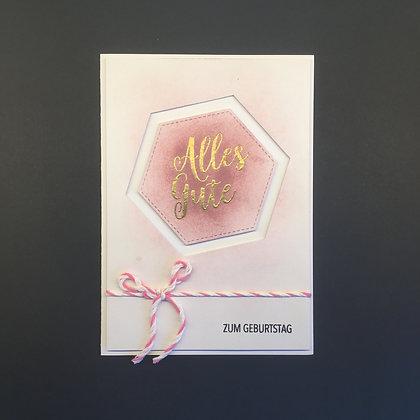 "DIY Geburtstags-Karte A6 ""Alles Gute zum Geburtstag"" Rosa"