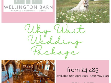 why wait wedding package....