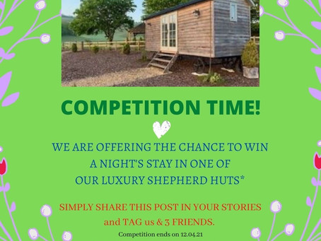 COMPETITION TIME - WIN A NIGHT'S STAY IN ONE OF OUR LUXURY SHEPHERD HUTS