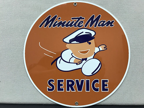 MINUTE MAN REPRODUCTION SIGN