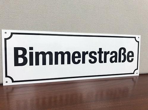 Bimmerstrasse Street Sign