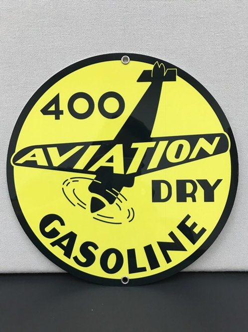 400 AVIATION DRY GASOLINE REPRODUCTION  SIGN