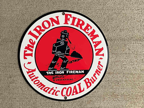 The Iron Fireman Reproduction Sign