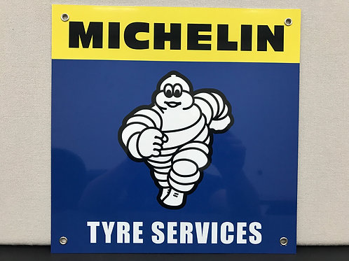 MICHELIN TYRE SERVICES REPRODUCTION SIGN