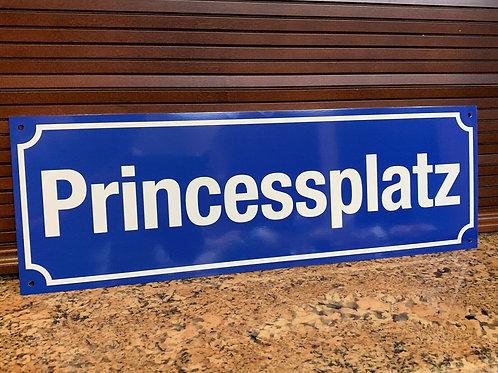 Princess Platz Road Street Sign