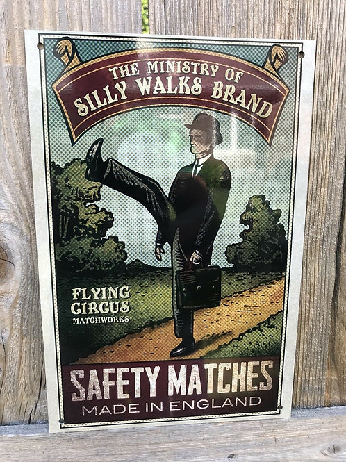 The Ministry Of Silly Walks Safety Matches Sign