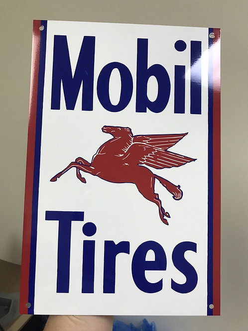 MOBIL TIRES REPRODUCTION SIGN