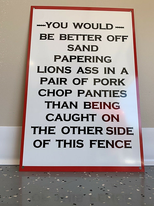 Funny Fence Trespassing Sign