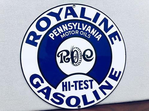 ROYALINE HI TEST GASOLINE REPRODUCTION SIGN