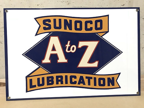 Sunoco A to Z Lubrication Sign
