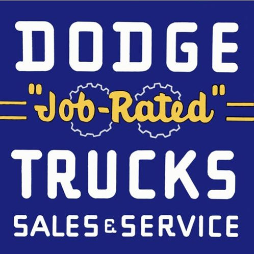 DODGE TRUCKS VINTAGE REPRODUCTION SIGN