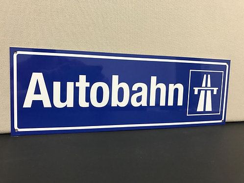 AUTOBAHN REPRODUCTION SIGN