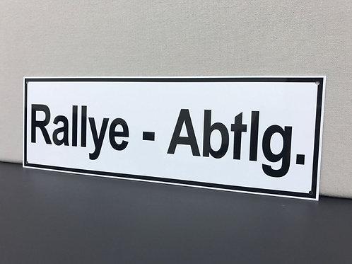 RALLYE ABTLG REPRODUCTION SIGN