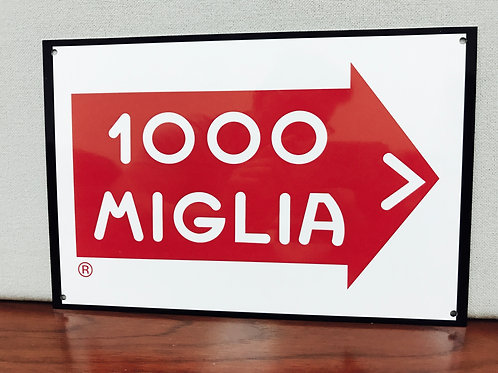 1000 MIGLIA REPRODUCTION SIGN