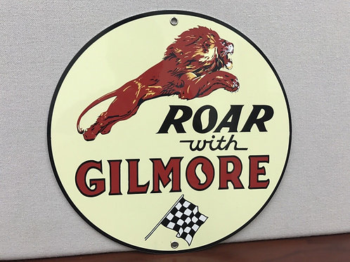 GILMORE ROAR GASOLINE REPRODUCTION SIGN