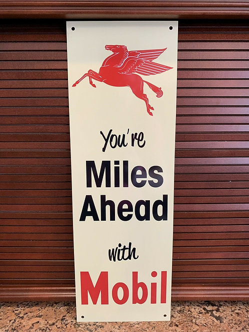 Mobil Miles Ahead Sign