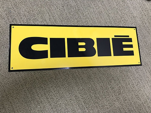 CIBIE YELLOW REPRODUCTION SIGN
