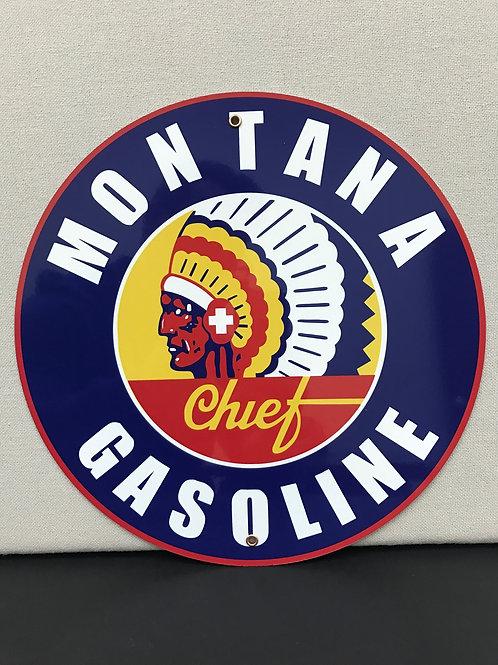 MONTANA CHIEF GASOLINE REPRODUCTION SIGN