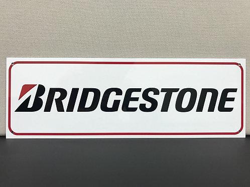 BRIDGESTONE TIRES REPRODUCTION SIGN