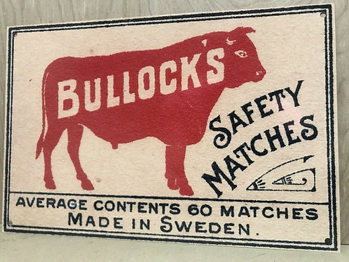 Bullock`s Safety Matches Advertising Sign