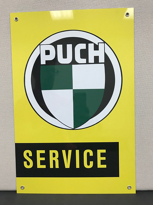 PUCH SERVICE REPRODUCTION SIGN