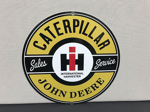 Caterpillar John Deere International Harvester Sign