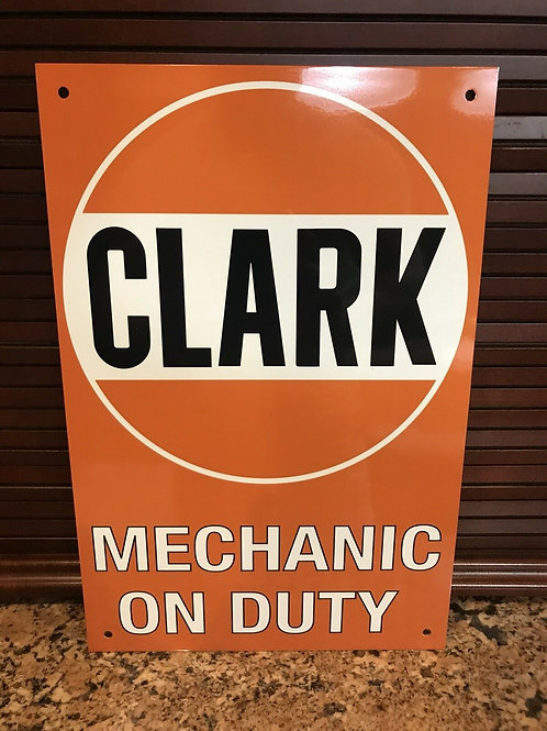 Clark Mechanic On Duty Vintage Sign
