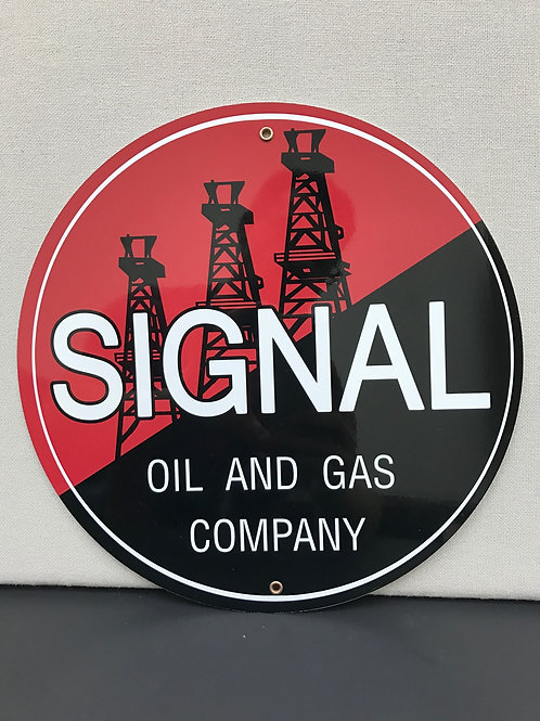 SIGNAL OIL AND GAS COMPANY REPRODUCTION SIGN
