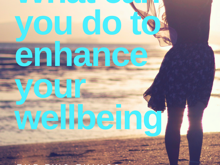 What can you do to enhance your wellbeing