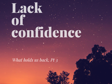 Lack of Confidence