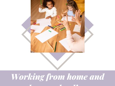 Working from home and home schooling