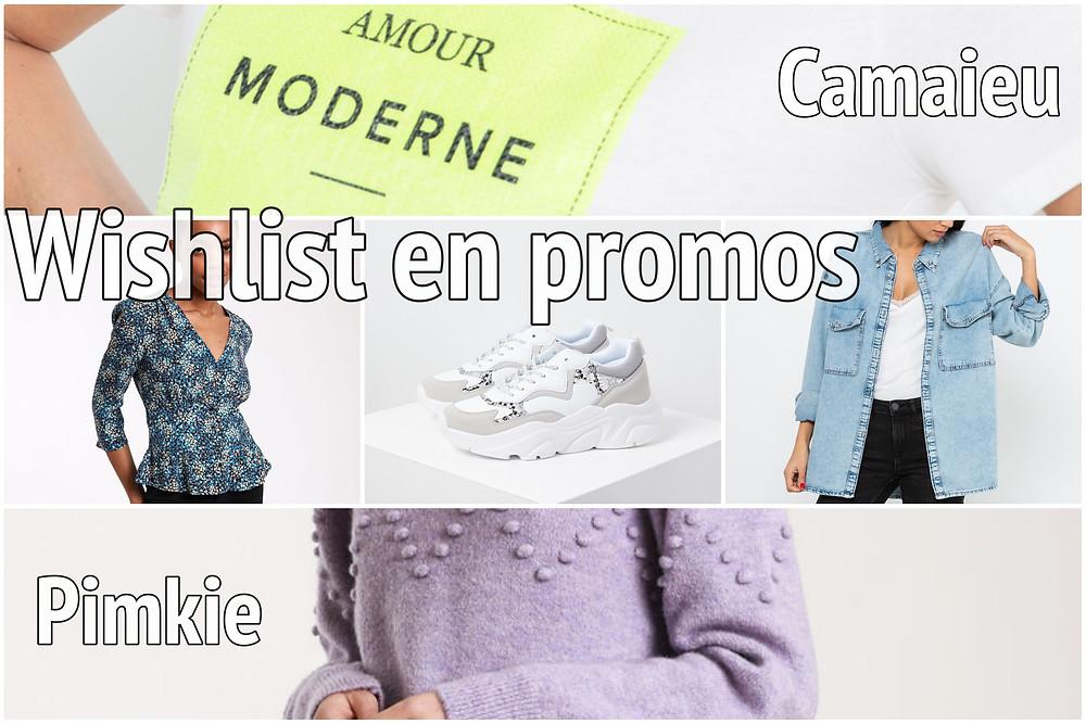 Wishlist en promos Pinkie, Camaieu - Le Blog des Filles In