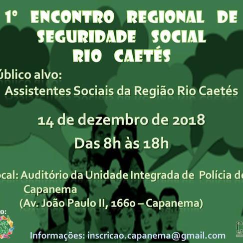 1º ENCONTRO REGIONAL DE SEGURIDADE SOCIAL RIO CAETÉS