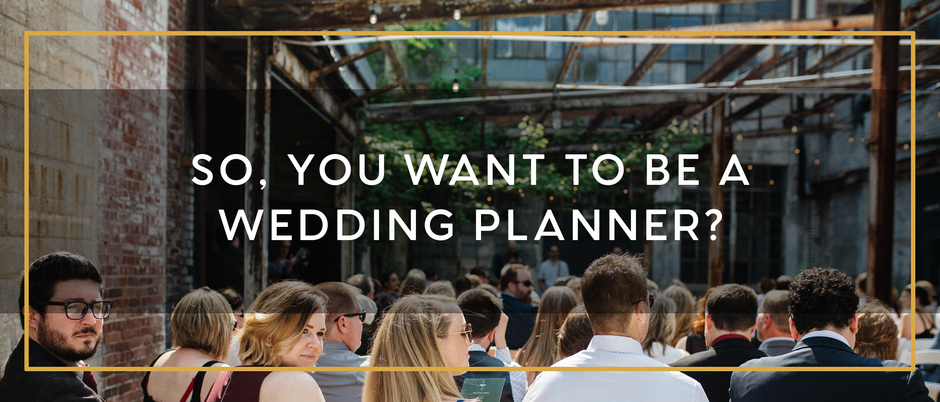DO YOU HAVE WHAT IT TAKES TO BE A WEDDING PLANNER?