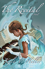 The Recital, by Kyle V. Hiller, a Young Adult Fiction Novel