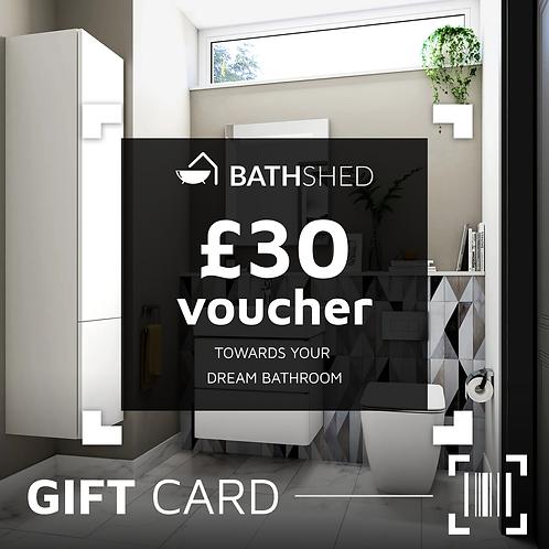 £30 Bathshed Gift Voucher