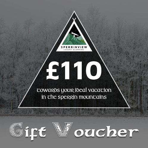 £110 Voucher For Sperrinview Glamping