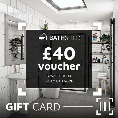 £40 Bathshed Gift Voucher
