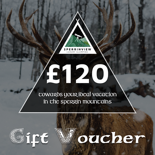 £120 Voucher For Sperrinview Glamping