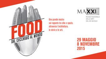 Food dal Cucchiaio al Mondo | MAXXI | Rome 29 may 2015 - 8 november 2015
