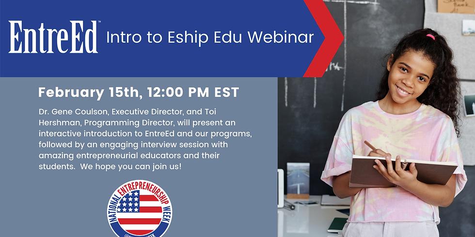 #NatlEshipWeek Intro to Eship Edu Webinar