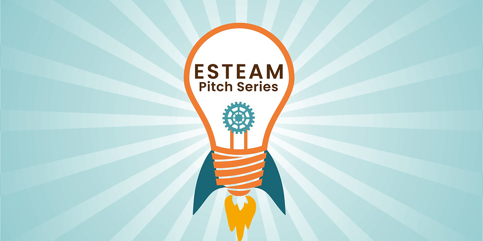 ESTEAM Pitch Series Open Coaching Session