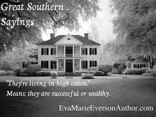Southern Sayings #1