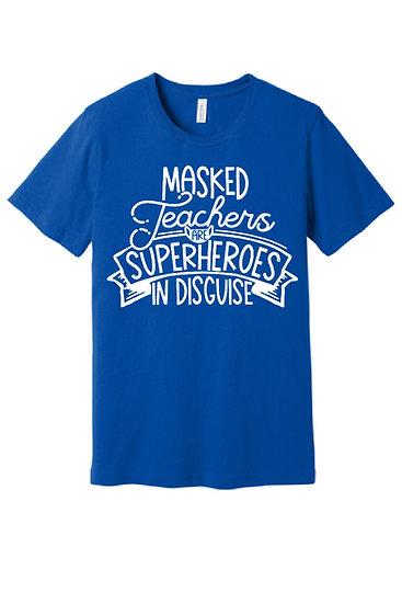 Masked Teachers are Superheros