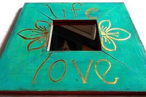 "Mirror ""life, love"""