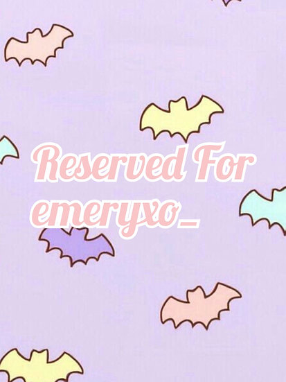 Custom Listing Reserved for @emeryxo_
