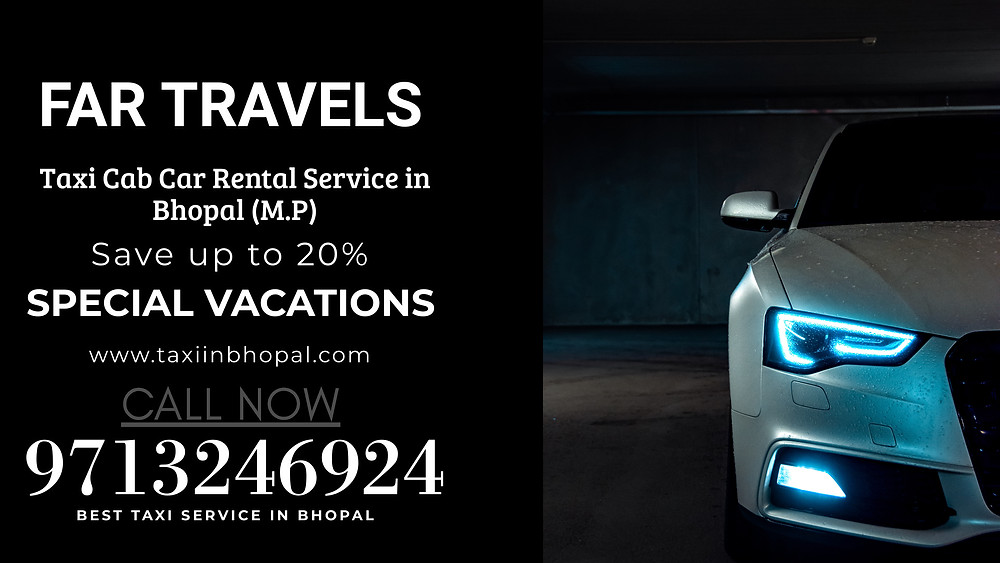 Best Taxi Service in Bhopal - Rs. 09/km to local & outstation cabs Bhopal tourist taxi service Bhopal Madhya Pradesh,  Bhopal station taxi,  taxi service in bhopal,  Taxi service in Bhopal to Indore,  bhopal taxi service bhopal, madhya pradesh, taxi bhopal, bhopal cabs, cab booking online, taxi bhopal, bhopal taxi, bhopal cabs, cabs bhopal, bhopal to, from bhopal to